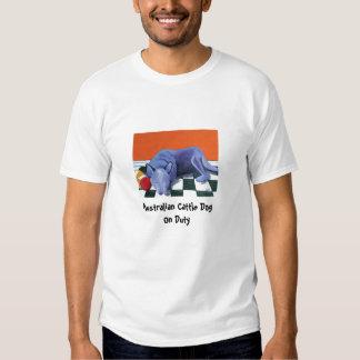 Australian Cattle Dog On Duty T-Shirt
