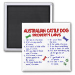 AUSTRALIAN CATTLE DOG Property Laws 2 2 Inch Square Magnet