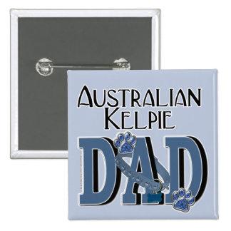 Australian Kelpie DAD Pins