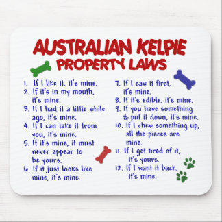 AUSTRALIAN KELPIE Property Laws 2 Mouse Mat