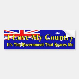 Australian politics Love My Country Govt Scares Me Bumper Sticker