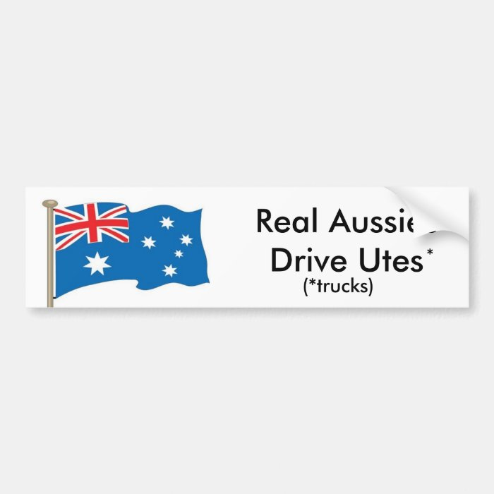 Australian - Real Aussies Drive Utes - USA version Bumper Sticker