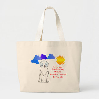 Australian Shepherd Blue Every Day Is A Good Day Canvas Bag