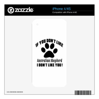 Australian Shepherd Don't Like Designs Decals For The iPhone 4