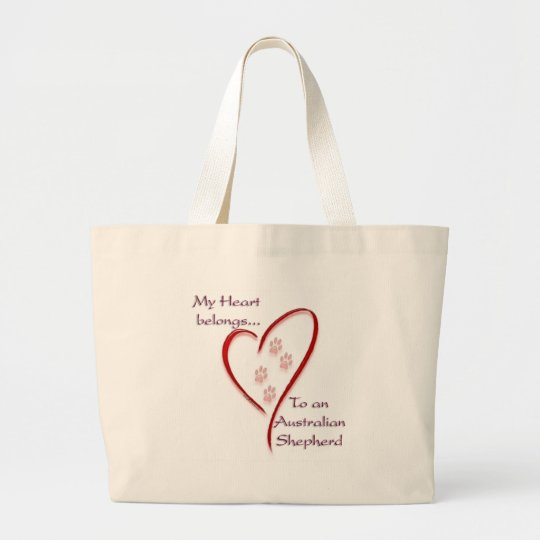 Australian Shepherd Heart Belongs Large Tote Bag