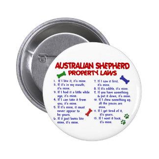 AUSTRALIAN SHEPHERD Property Laws 2 2 Inch Round Button