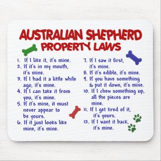 AUSTRALIAN SHEPHERD Property Laws 2 Mouse Pad