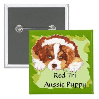 Australian Shepherd Red Tri Puppy ~ Green Leaves Pinback Button