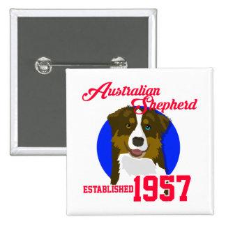 Australian Shepherd Since 1957 Pinback Button