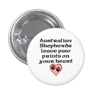 Australian Shepherds Leave Paw Prints On Your Hear Button