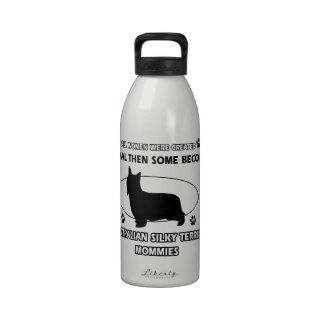 Australian Silky Terrier Mommy Reusable Water Bottles