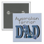 Australian Terrier DAD Pinback Button