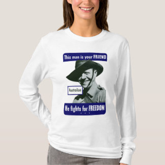 Australian -- This Man Is Your Friend T-Shirt