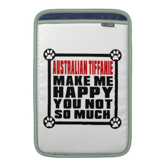 AUSTRALIAN TIFFANIE MAKE ME HAPPY YOU NOT SO MUCH MacBook SLEEVES