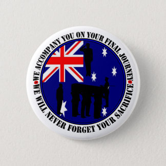 Australian traps Heroes Funeral Button