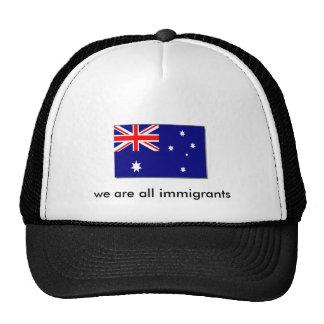 australiano-bandera, somos todos los inmigrantes gorra