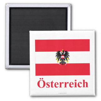 Austria Flag with Name in German 2 Inch Square Magnet