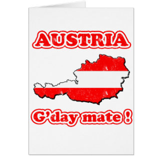 Austria - G'day mate ! Greeting Cards