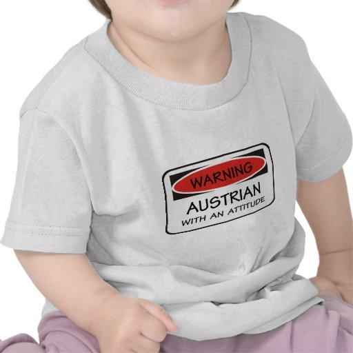 Austriaco de la actitud camisetas