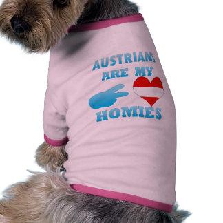 Austrians are my Homies Pet Shirt