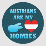 Austrians are my Homies Stickers