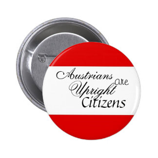 Austrians are Upright Citizens Pinback Buttons