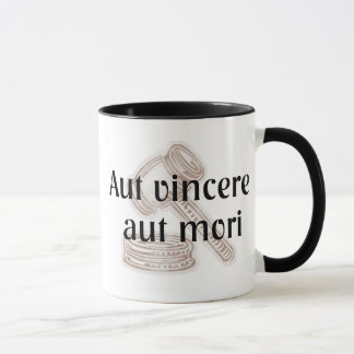 Aut Vincere Aut Mori.  Lawyer Mug with Latin Phras