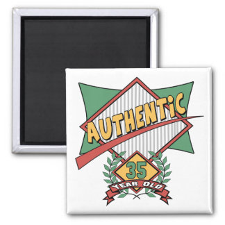 Authentic 35th Birthday Gifts Magnet