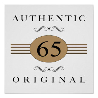 Authentic 65th Birthday Poster
