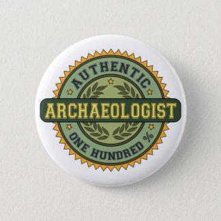 Authentic Archaeologist Pinback Button