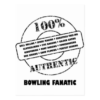 Authentic Bowling Fanatic Postcard