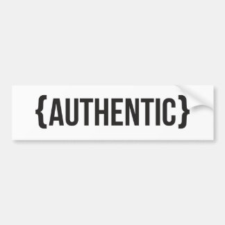 Authentic - Bracketed - Black and White Bumper Sticker