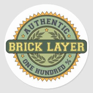 Authentic Brick Layer Classic Round Sticker