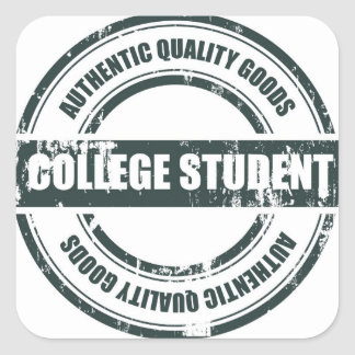 """Authentic"" College Student Square Sticker"