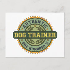 Authentic Dog Trainer Post Cards