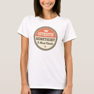 Authentic Geneticist A Real Classic T-Shirt