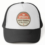 Authentic Great Grandpa A Real Classic Trucker Hat