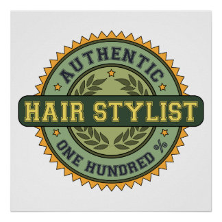 Authentic Hair Stylist Poster