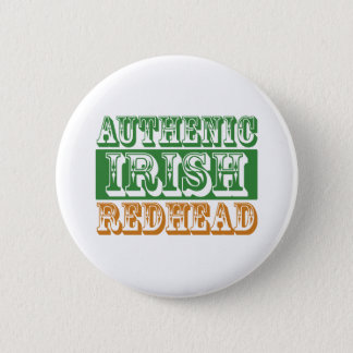 Authentic Irish Redhead Pinback Button