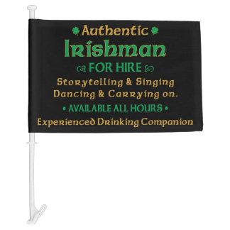 Authentic Irishman For Hire Funny Car Flag