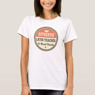 Authentic Latin Teacher Vintage Gift Idea T-Shirt