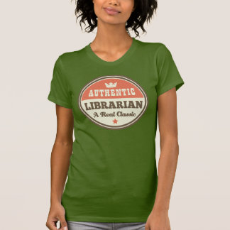 Authentic Librarian (Funny) Gift Tee Shirt