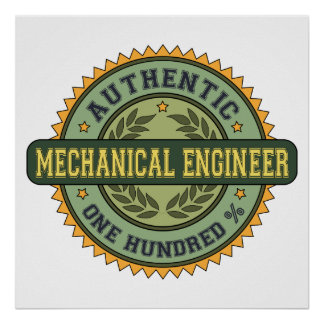 Authentic Mechanical Engineer Poster