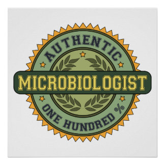 Authentic Microbiologist Poster