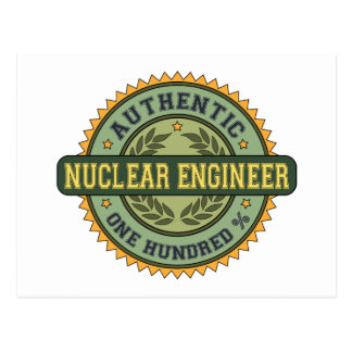 Authentic Nuclear Engineer Post Card