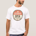 Authentic Opa A Real Classic T-Shirt