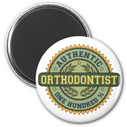 Authentic Orthodontist Refrigerator Magnets