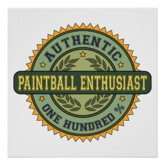 Authentic Paintball Enthusiast Print