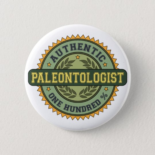 Authentic Paleontologist Button