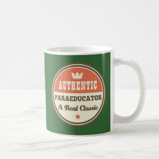 Authentic Paraeducator A Real Classic Coffee Mug
